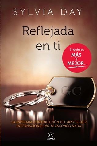 Reflejada en ti (Crossfire, #2)  by  Sylvia Day