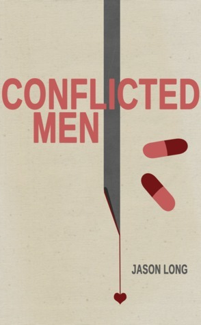 Conflicted Men  by  Jason G. Long