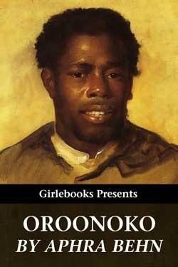Oroonoko (Girlebooks Classics) Aphra Behn