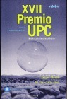 XVII Premio UPC. Novela Corta de Ciencia Ficción  by  Miquel Barceló