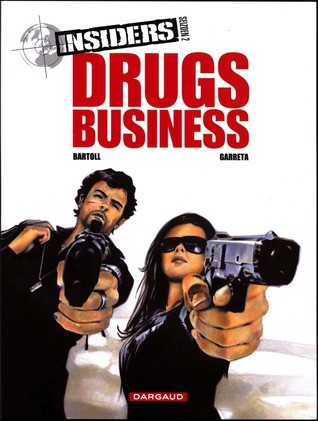 Drugs business (Insiders Seizoen 2, #1)  by  Bartoll