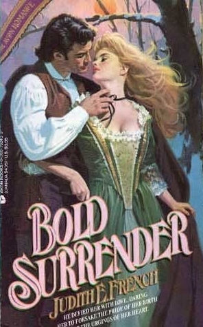 Bold Surrender  by  Judith E. French