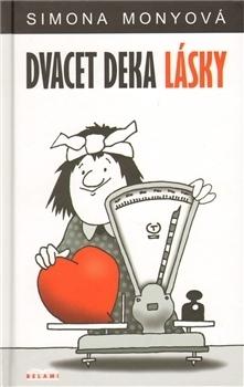 Dvacet deka lásky  by  Simona Monyová