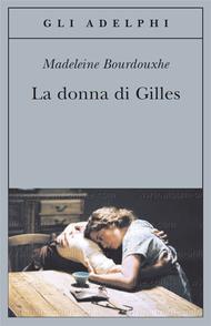 La donna di Gilles Madeleine Bourdouxhe