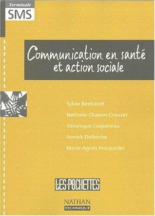 Communication en santé et action sociale Sylvie Beekandt