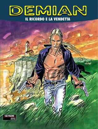 Demian n. 1: Il ricordo e la vendetta Pasquale Ruju