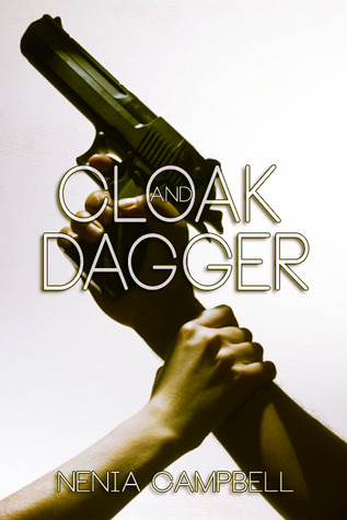Cloak and Dagger (The IMA, #1) Nenia Campbell