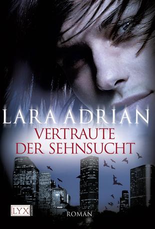 Vertraute der Sehnsucht  (Midnight Breed, #11) Lara Adrian