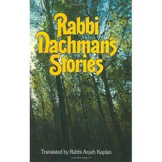 Rabbi Nachmans Stories  by  Nachman of Breslov