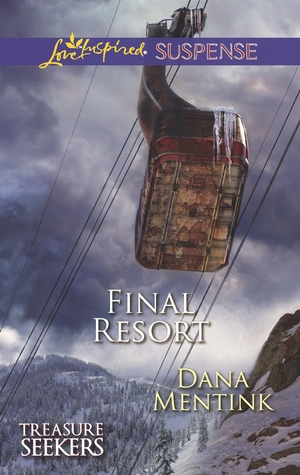 Final Resort (Treasure Seekers #3) Dana Mentink