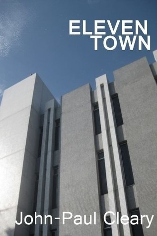 Eleven Town  by  John-Paul Cleary