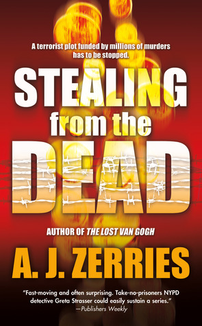 Stealing From the Dead A.J. Zerries