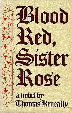 Blood Red, Sister Thomas Keneally