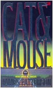 Kucing & Tikus (Alex Cross, #4) James Patterson