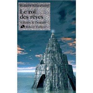 Le Roi des rêves  by  Robert Silverberg