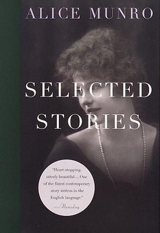 Selected Stories, 1968-1994 Alice Munro