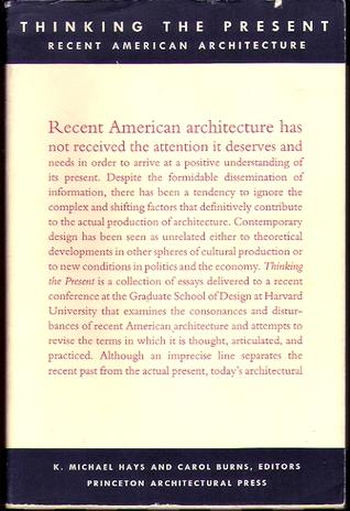 Architectures Desire: Reading the Late Avant-Garde K Michael Hays