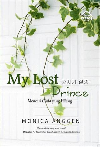 My Lost Prince  by  Monica  Anggen