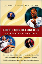 Christ Our Reconciler: Gospel, Church, World  by  Julia Cameron