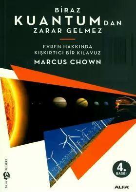 Biraz Kuantumdan Zarar Gelmez  by  Marcus Chown