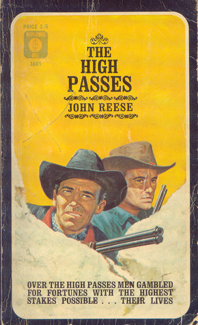 The High Passes  by  John Henry Reese