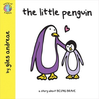 The Little Penguin  by  Giles Andreae