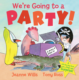 Were Going to a Party!  by  Jeanne Willis