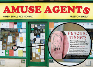 Amuse Agents: When Small Ads Go Bad  by  Preston Likely