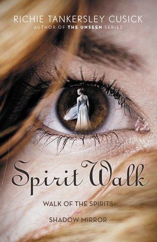 Spirit Walk (Walk, #1-2) Richie Tankersley Cusick