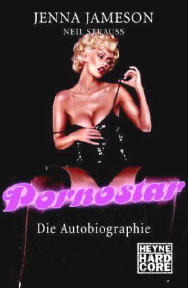 Pornostar: die Autobiographie  by  Jenna Jameson