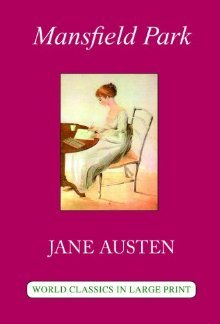 Mansfield Park (World Classics  by  Jane Austen