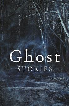 Ghost Stories: The Best of the Daily Telegraphs Ghost Story Competition Lorna Bradbury