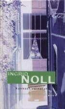Rakkaat vainajat  by  Ingrid Noll