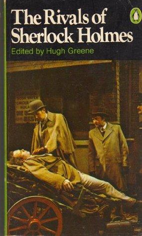 Konkurrenz für Sherlock Holmes : viktorian. Detektivgeschichten Hugh Greene