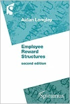 Employee Reward Structures  by  Aidan Langley
