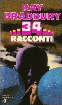 34 racconti  by  Ray Bradbury