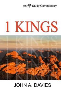 A Study Commentary On 1 Kings  by  John A. Davies