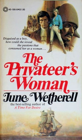 The Privateers Woman  by  June Wetherell