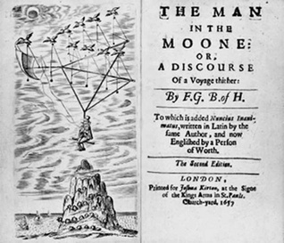 The Man In The Moone, Or, A Discourse Of A Voyage Thither Domingo Gonsales by Francis Godwin