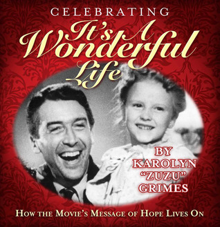 Celebrating Its A Wonderful Life: How the Movie's Message of Hope Lives On Karolyn Grimes