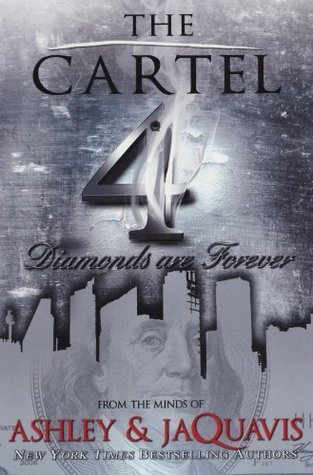 The Cartel 4  by  Ashley Antoinette