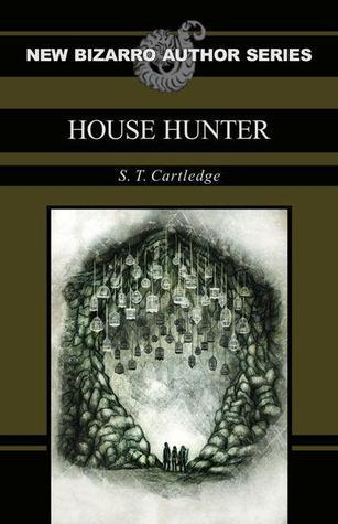 House Hunter  by  S.T. Cartledge