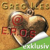 @E.R.O.S.  by  Greg Iles