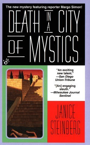Death in a City of Mystics (Margo Simon, #5)  by  Janice Steinberg