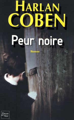 Peur noire  by  Harlan Coben