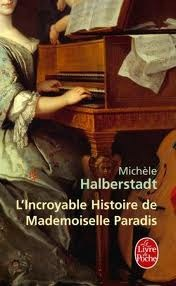 Licroyable Histoire de Mademoiselle Paradis  by  Michèle Halberstadt