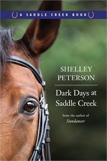 Dark Days at Saddle Creek (Saddle Creek, #3)  by  Shelley Peterson