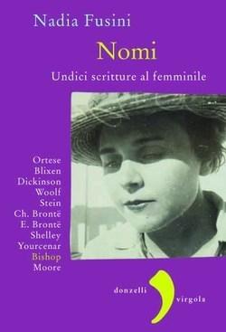 Nomi: Undici scritture al femminile Nadia Fusini
