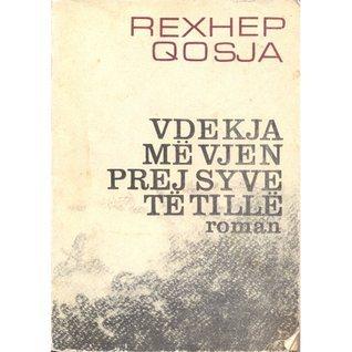 Vdekja me vjen prej syve te tille  by  Rexhep Qosja