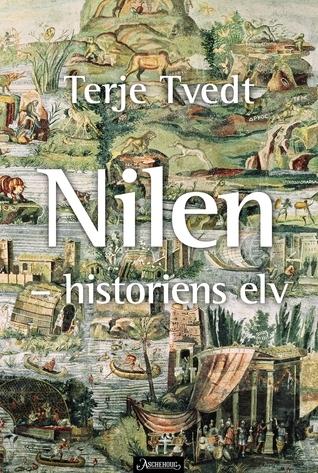 Nilen: Historiens elv  by  Terje Tvedt